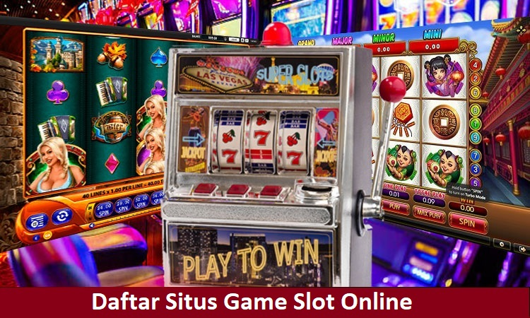 Daftar Situs Game Slot Online