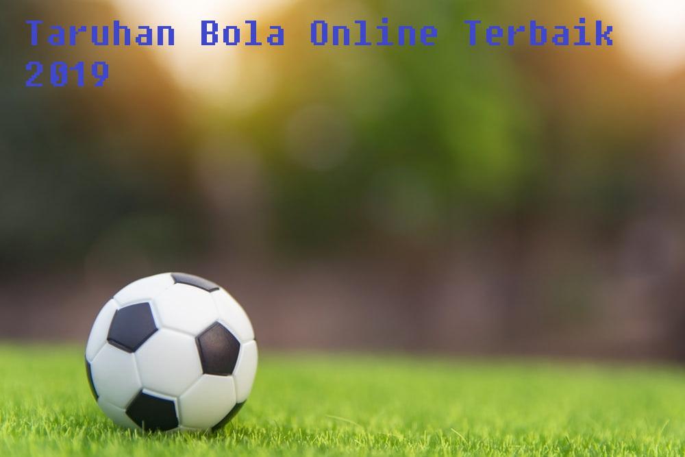 Taruhan Bola Online Terbaik 2019
